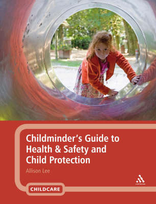 Childminder's Guide to Health and Safety and Child Protection