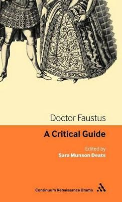 Doctor Faustus: A Critical Guide