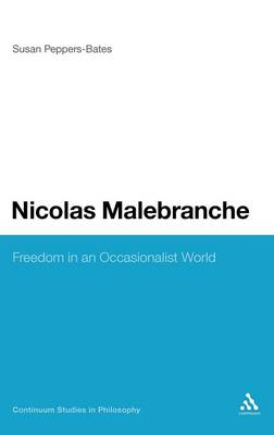 Nicolas Malebranche: Freedom in an Occasionalist World