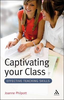 Captivating Your Class: Effective Teaching Skills