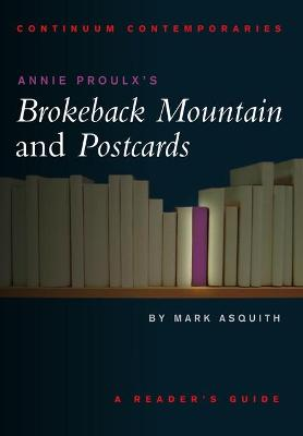 """Annie Proulx's """"Brokeback Mountain"""" and """"Postcards"""""""