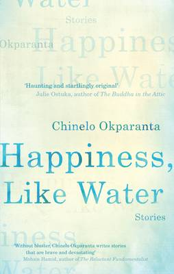 Happiness, Like Water: Stories