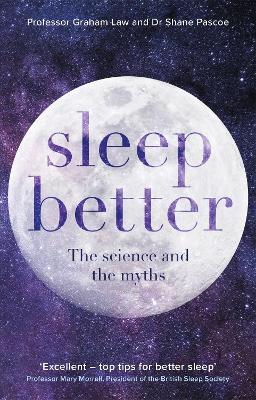Sleep Better: The Science and the Myths