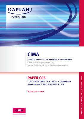 Paper C05 Fundamentals of Ethics, Corporate Governance and Business Law: Study Text