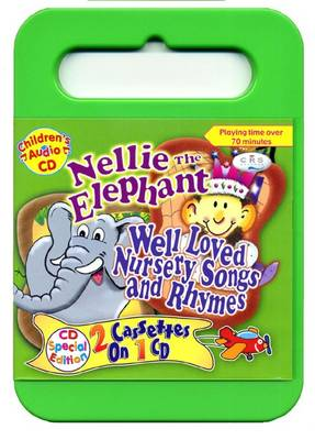 Nellie the Elephant: Well Loved Songs