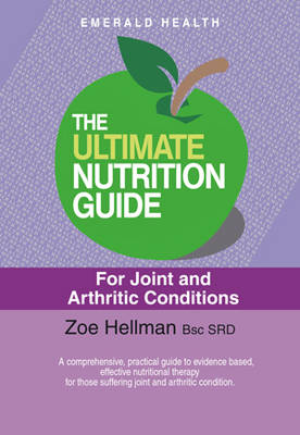 The Ultimate Nutrition Guide For Joint And Arthritic Condition