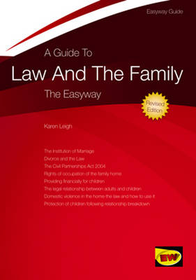 A Guide To Law And The Family: The Easyway Revised Edition