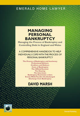 Managing Personal Bankruptcy: Managing the Process and Surviving Personal Bankruptcy in England and Wales