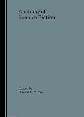 Anatomy of Science Fiction
