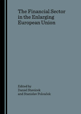 The Financial Sector in the Enlarging European Union