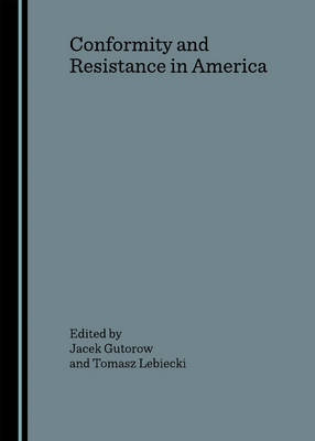 Conformity and Resistance in America