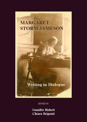 Margaret Storm Jameson: Writing in Dialogue