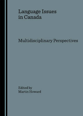 Language Issues in Canada: Multidisciplinary Perspectives