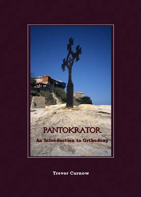 Pantokrator: An Introduction to Orthodoxy