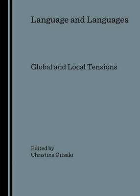 Language and Languages: Global and Local Tensions