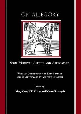 On Allegory: Some Medieval Aspects and Approaches