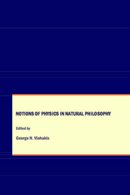 Notions of Physics in Natural Philosophy