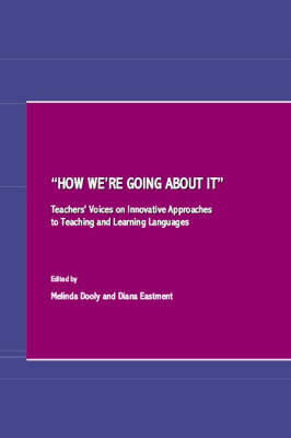 """How We're Going About it"": Teachers' Voices on Innovative Approaches to Teaching and Learning Languages"