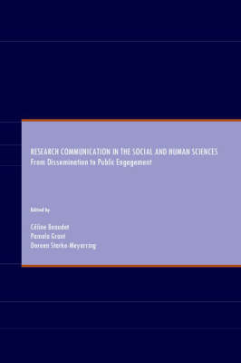 Research Communication in the Social and Human Sciences: From Dissemination to Public Engagement