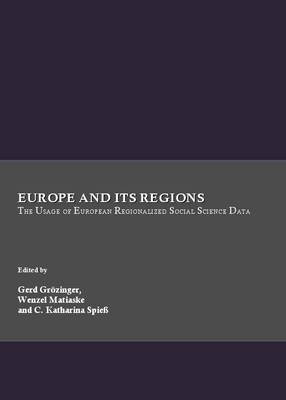 Europe and Its Regions: The Usage of European Regionalized Social Science Data