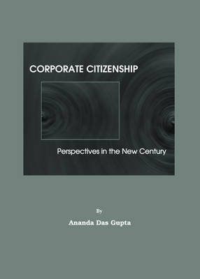 Corporate Citizenship: Perspectives in the New Century