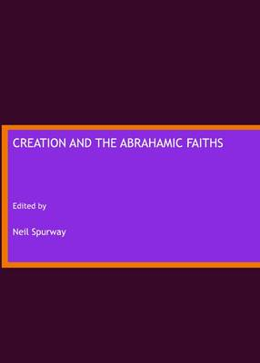 Creation and the Abrahamic Faiths