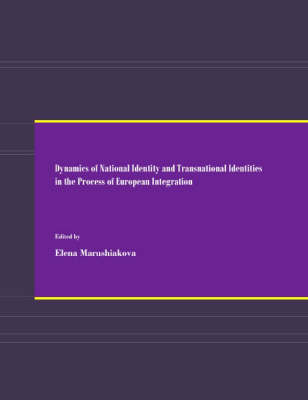 Dynamics of National Identity and Transnational Identities in the Process of European Integration