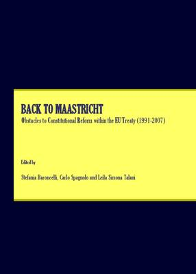 Back to Maastricht: Obstacles to Constitutional Reform within the EU Treaty (1991-2007)