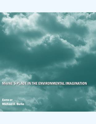 Maine's Place in the Environmental Imagination