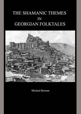 The Shamanic Themes in Georgian Folktales