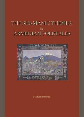 The Shamanic Themes in Armenian Folktales