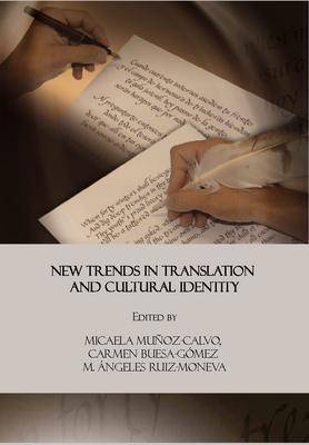 New Trends in Translation and Cultural Identity