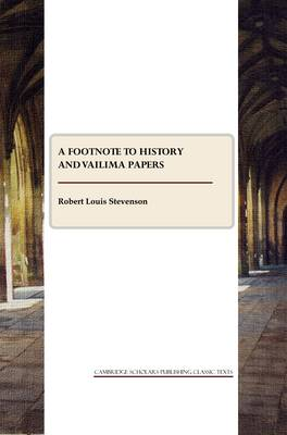 A Footnote to History and Vailima Papers