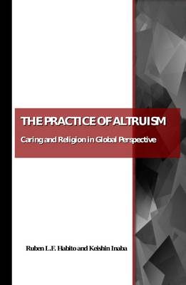 Practice of Altruism: Caring and Religion in Global Perspective