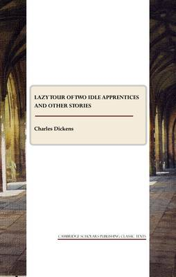 Lazy Tour of Two Idle Apprentices and Other Stories