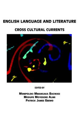 English Language and Literature: Cross Cultural Currents