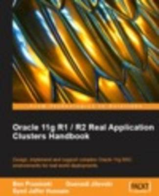Oracle 11g R1 / R2 Real Application Clusters Handbook