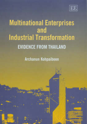 Multinational Enterprises and Industrial Transformation: Evidence from Thailand