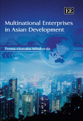 Multinational Enterprises in Asian Development