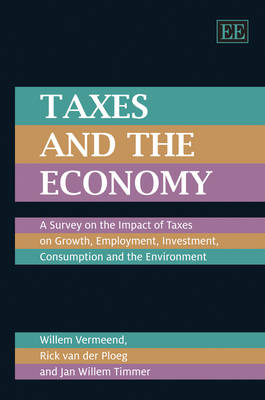 Taxes and the Economy: A Survey on the Impact of Taxes on Growth, Employment, Investment, Consumption and the Environment