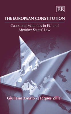 The European Constitution: Cases and Materials in Eu and Member States' Law