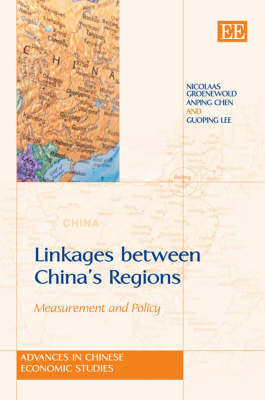 Linkages Between China's Regions: Measurement and Policy