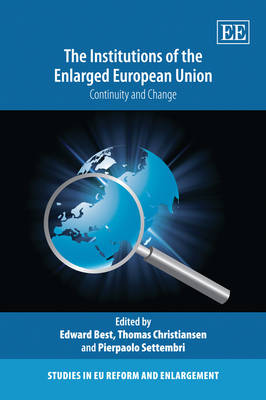 The Institutions of the Enlarged European Union: Continuity and Change