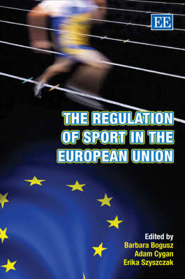 The Regulation of Sport in the European Union