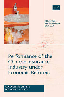 Performance of the Chinese Insurance Industry Under Economic Reforms