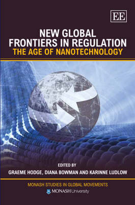 New Global Frontiers in Regulation: The Age of Nanotechnology