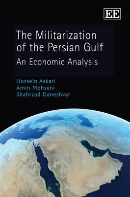 The Militarization of the Persian Gulf: An Economic Analysis