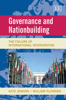 Governance and Nationbuilding: The Failure of International Intervention