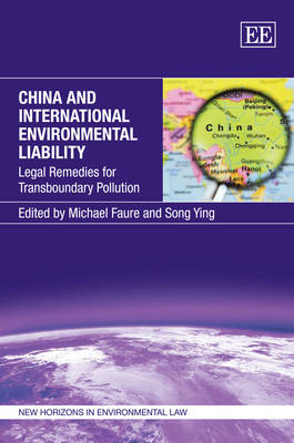 China and International Environmental Liability: Legal Remedies for Transboundary Pollution
