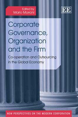 Corporate Governance, Organization and the Firm: Co-Operation and Outsourcing in the Global Economy